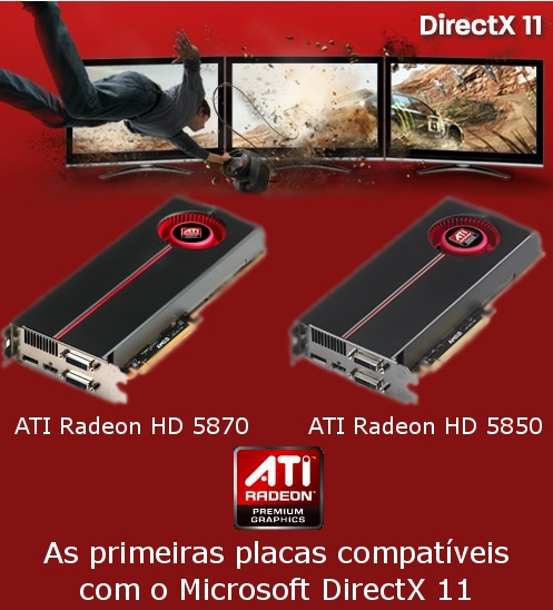 As novas placas da AMD são totalmente compatíveis com o DirectX 11!