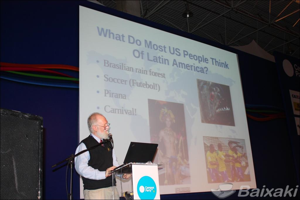 Bem-humorado, Maddog mostrou ao público a visão que o americano tem do Brasil
