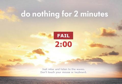 Não faça nada por dois minutos