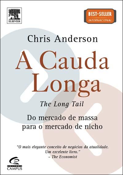A Cauda Longa, de Chris Anderson