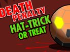 Death Penalty : Hat-Trick