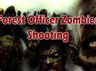 Forest Officer Zombies