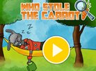 Who Stole The Carrot?