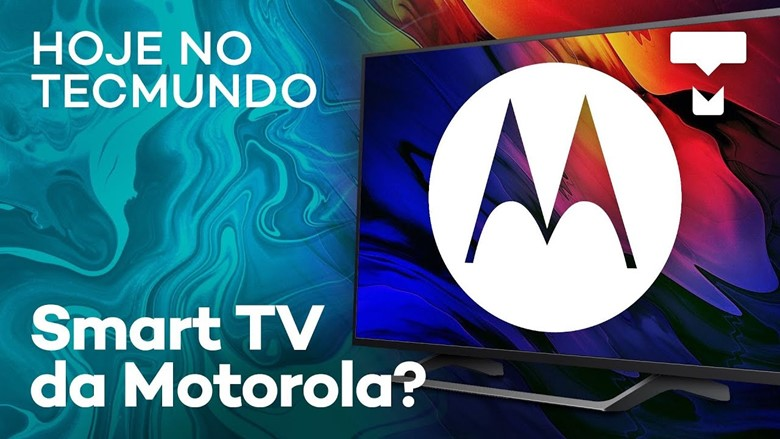 TV da Motorola, segredos do iPhone 11 revelados – Hoje no TecMundo