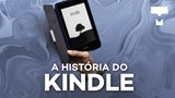 A história do Kindle – TecMundo
