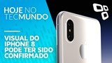 Visual do iPhone 8 pode ter sido confirmado - Hoje no TecMundo