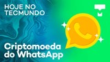 Chipsets de 3 nm, criptomoeda do WhatsApp, Galaxy S10 e mais - Hoje no TecMundo