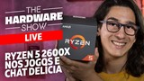 Jogos no RYZEN 5 2600X + GTX 1060 - The Hardware LIVE!