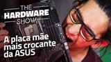Placa mãe ASUS ROG x299-e Gaming - Review/Análise -The Hardware Show #03