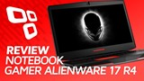 Notebook Gamer Alienware 17 R4 - Review - TecMundo