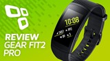 Samsung Gear Fit 2 Pro - Review/Análise - TecMundo